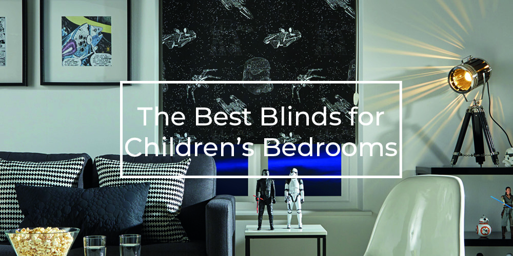The best blinds for children's bedrooms